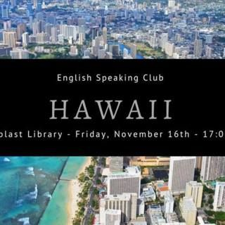 English Speaking Club: Hawaii